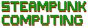 Steampunk Computing
